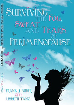 Surviving the Fog, Sweat and Tears of Perimenopause Book Cover